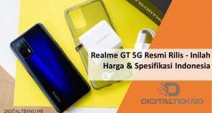 Realme GT 5G Resmi Rilis - Inilah Harga & Spesifikasinya