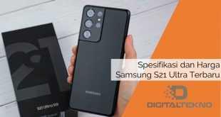 Spesifikasi dan Harga Samsung S21 Ultra Terbaru