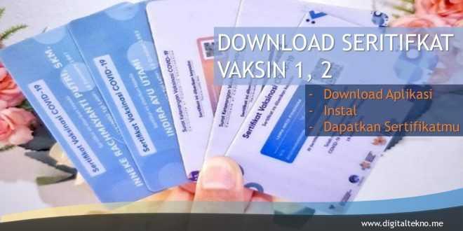 download sertifikat vaksin 1 dan 2 digitaltekno.me